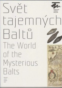 Svět tajemných Baltů / The World of the Mysterious Balts [Detail produktu]